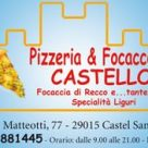 PIZZERIA & FOCACCERIA CASTELLO