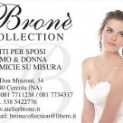 BRONÈ COLLECTION