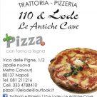 110 & LODE - TRATTORIA PIZZERIA LE ANTICHE CAVE