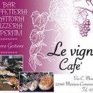 LE VIGNE CAFE'