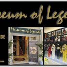 MUSEUM OF LEGENDS